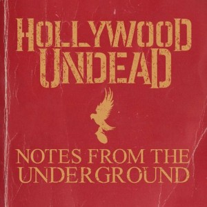Hollywood-Undead-Notes-From-The-Underground