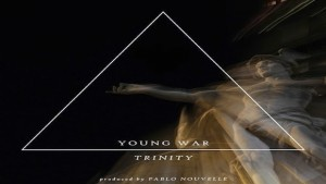 young war - trinity ep