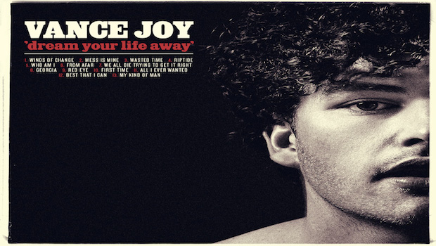 Fortitude Magazine Review Vance Joy Dream Your Life