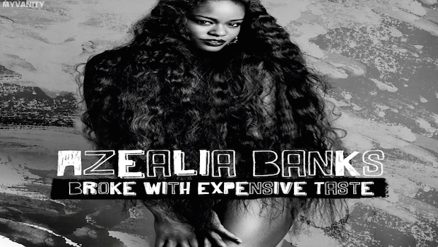Azealia-Banks-Broke-with-Expensive-Tastes