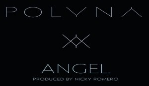 Polyna - Angel (Club Mix + Remix) (Produced By Nicky Romero)-2