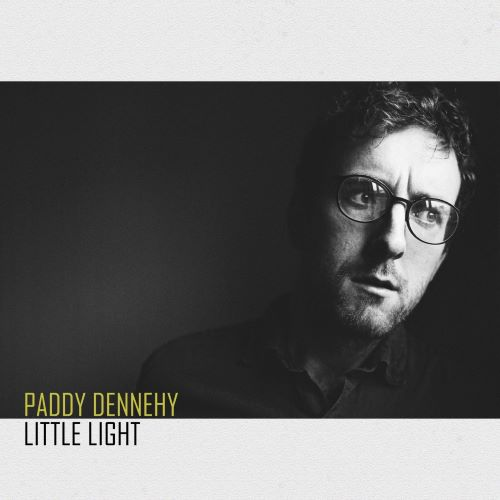 Paddy Dennehy - Little Light