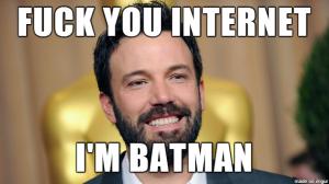 76344-Ben-Affleck-Batman-meme-fuck-y-oaEA