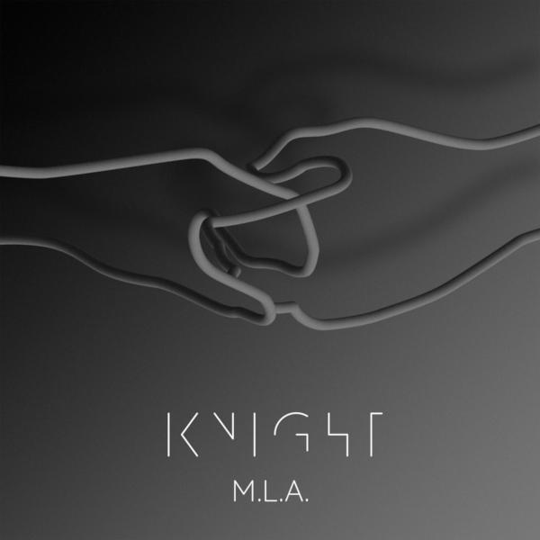 KNIGHT - M.L.A. single premiere